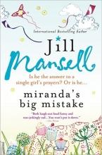 Mansell, Jill Miranda`s Big Mistake