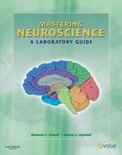 Roseann Cianciulli Schaaf,   Audrey Lynne Zapletal Mastering Neuroscience