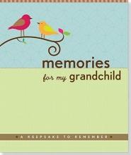 Zenkel, Suzanne Memories for My Grandchild