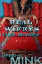 Mink, Meesha Real Wifeys