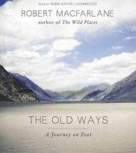 Macfarlane, Robert The Old Ways