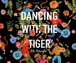 Wright, Lili Dancing With the Tiger