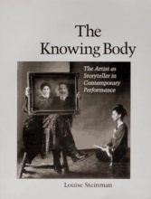 Steinman, Louise The Knowing Body