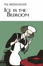 Wodenhouse, P. G. Ice in the Bedroom