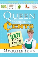 Snow, Michelle, R.N., Ph.D. Queen of Common Cents
