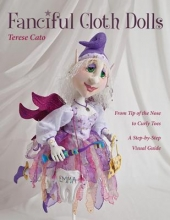 Terese Cato Fanciful Cloth Dolls