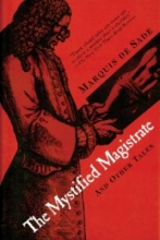 Sade, Marquise de The Mystified Magistrate