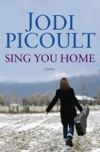 Picoult, Jodi Sing You Home