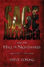 Copling, Steve Sage Alexander and the Hall of Nightmares