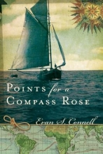Connell, Evan S. Points for a Compass Rose
