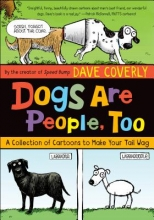 Coverly, Dave Dogs Are People, Too