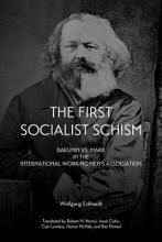 Eckhardt, Wolfgang The First Socialist Schism