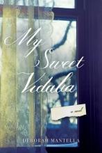 Mantella, Deborah My Sweet Vidalia