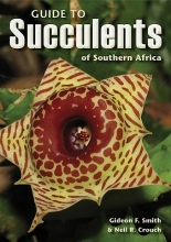 Smith, Gideon F. Guide to Succulents of Southern Africa