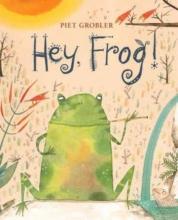 Piet  Grobler Hey, Frog!