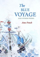 French, Anne The Blue Voyage and Other Poems