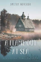 Dmitry Novikov A Flame Out at Sea