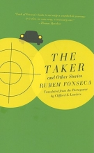 Fonseca, Rubem The Taker And Other Stories