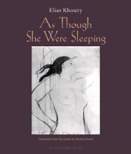 Khoury, Elias As Though She Were Sleeping