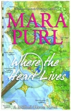 Purl, Mara Where the Heart Lives
