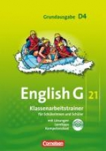 English G 21. Grundausgabe D 4. Klassenarbeitstrainer mit Lösungen und Audios Online