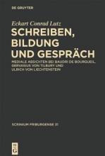 Lutz, Eckart Conrad Schreiben, Bildung und Gespräch