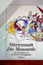 Dürrenmatt, Friedrich Die Mansarde