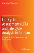Filimonau, Viachaslau Life Cycle Assessment (LCA) and Life Cycle Analysis in Tourism