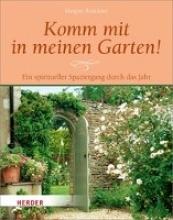 Roeckner, Margret Komm mit in meinen Garten!