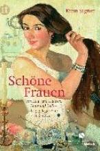 Sagner, Karin Schne Frauen