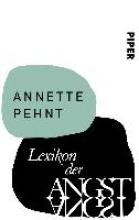 Pehnt, Annette Lexikon der Angst
