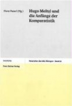 Hugo Meltzl und die Anfänge der Komparatistik
