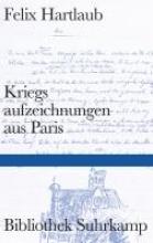 Hartlaub, Felix Kriegsaufzeichnungen aus Paris
