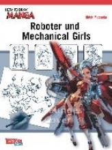 Matsuoka, Hideki How To Draw Manga: Roboter und Mechanical Girls