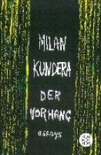 Kundera, Milan Der Vorhang
