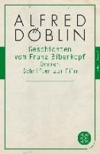 Döblin, Alfred Die Geschichte vom Franz Biberkopf Dramen Filme