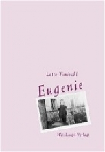 Timischl, Lieselotte Eugenie