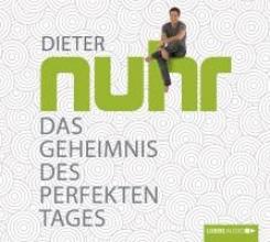 Nuhr, Dieter Das Geheimnis des perfekten Tages