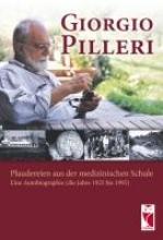 Pilleri, Giorgio Plaudereien aus der medizinischen Schule