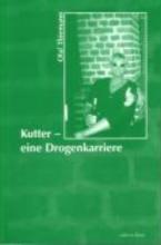 Thiemann, Olaf Kutter - eine Drogenkarriere