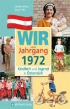 Klima, Caroline Kindheit und Jugend in Österreich. Wir vom Jahrgang 1972