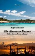 Debucourt, Ralph Die Alemana Sisters