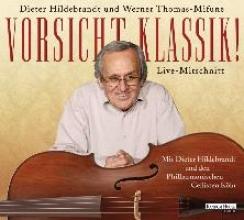 Hildebrandt, Dieter Vorsicht, Klassik!