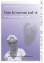 Kreuzkamp, Heidi Mein Schutzengel und ich - My guardian angel and I