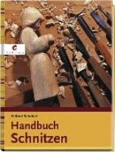 Schubert, Helmut Handbuch Schnitzen