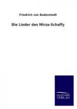 Bodenstedt, Friedrich von Die Lieder des Mirza-Schaffy