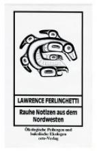 Ferlinghetti, Lawrence Rauhe Notizen aus dem Nordwesten