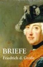 Friedrich der Große Briefe