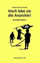 Burnicki, Ralf Hoch lebe sie - die Anarchie!