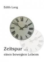 Lang, Edith Zeitspur ...